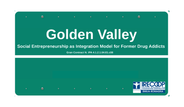 Golden Valley – Social entrepreneurship as Integration Model for former Drug Addicts