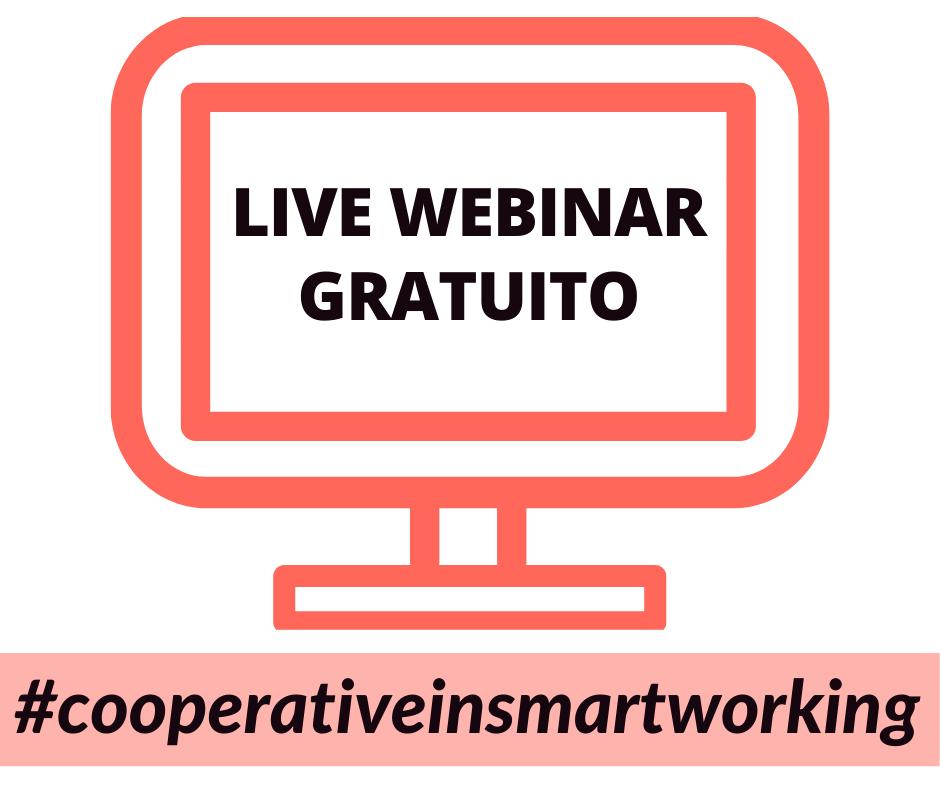 WEBINAR GRATUITO: consigli pratici sullo smart working