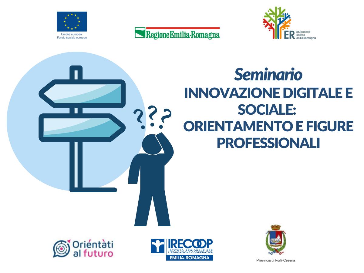 Innovazione digitale e sociale: orientamento e figure professionali | Seminario a Forlì
